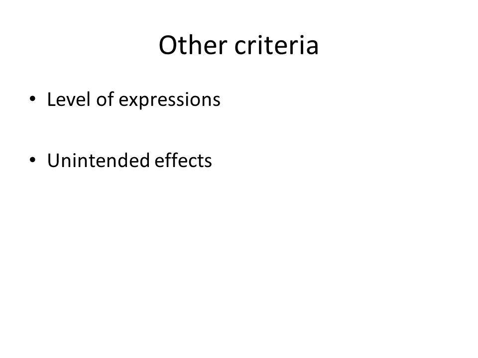 Other criteria Level of expressions Unintended effects