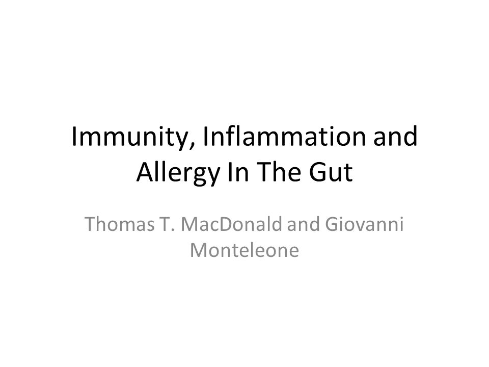 Immunity, Inflammation and Allergy In The Gut