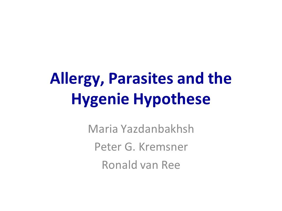 Allergy, Parasites and the Hygenie Hypothese