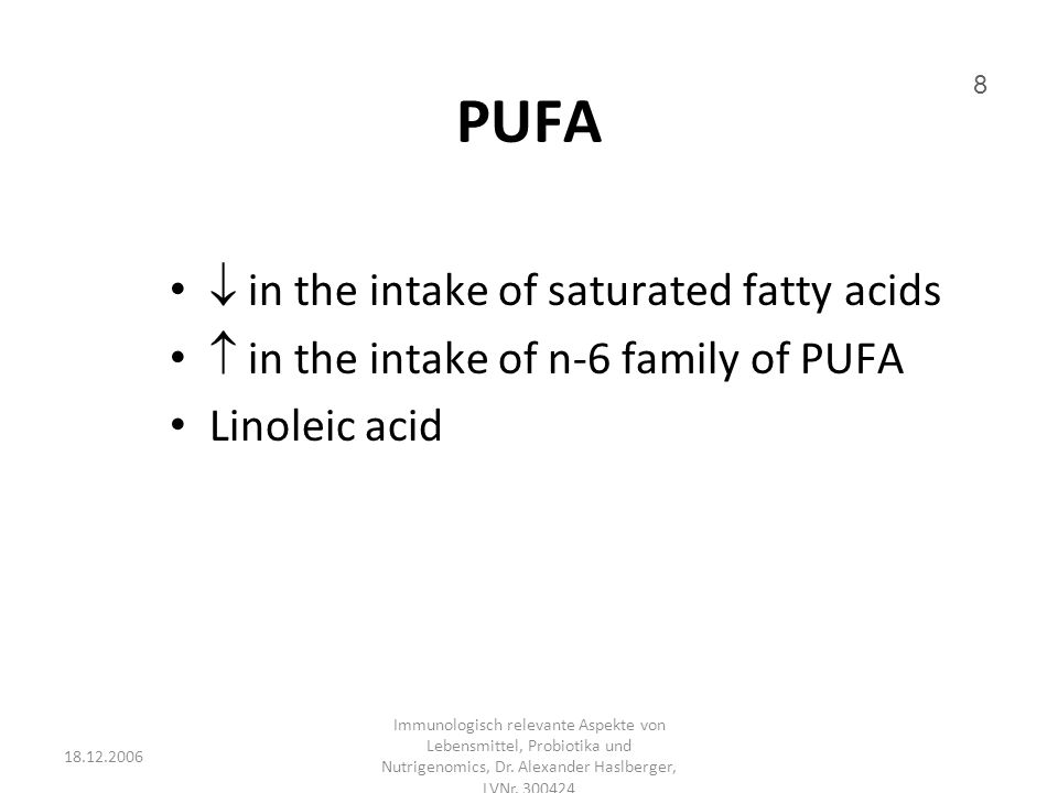 PUFA  in the intake of saturated fatty acids