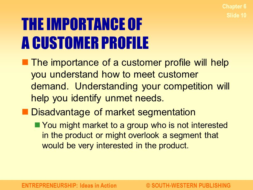 THE IMPORTANCE OF A CUSTOMER PROFILE