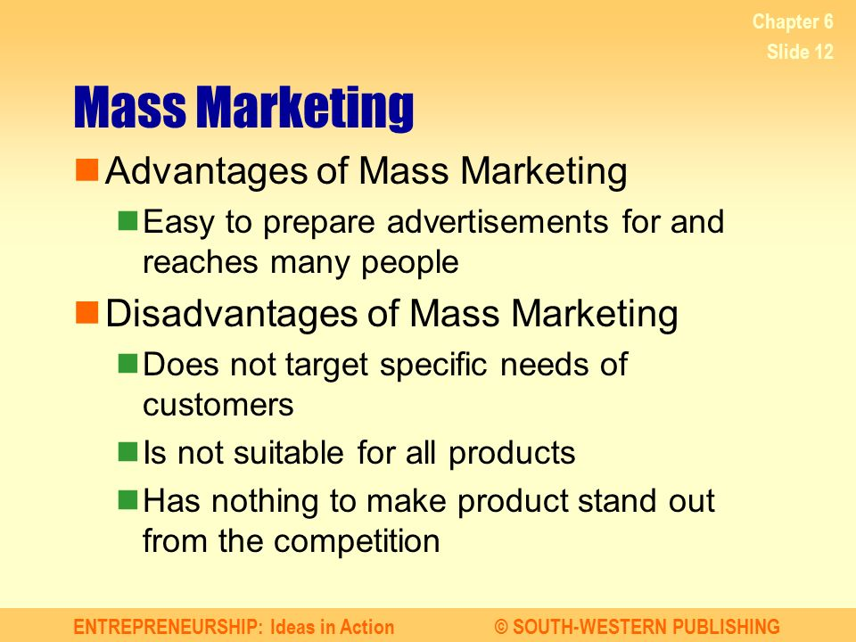 Mass Marketing Advantages of Mass Marketing