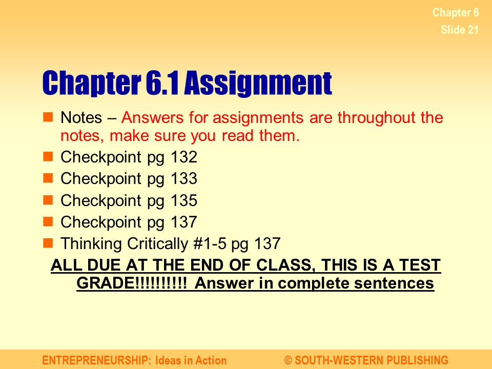 Chapter 6 Chapter 6.1 Assignment. Notes – Answers for assignments are throughout the notes, make sure you read them.
