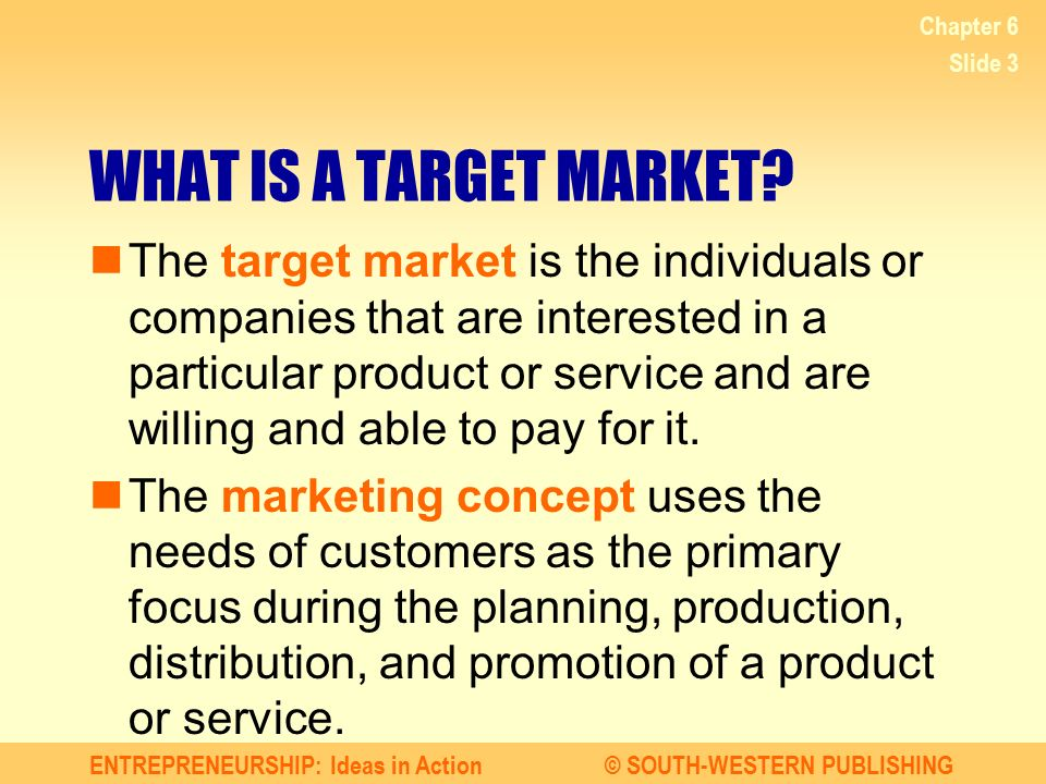 Chapter 6 WHAT IS A TARGET MARKET