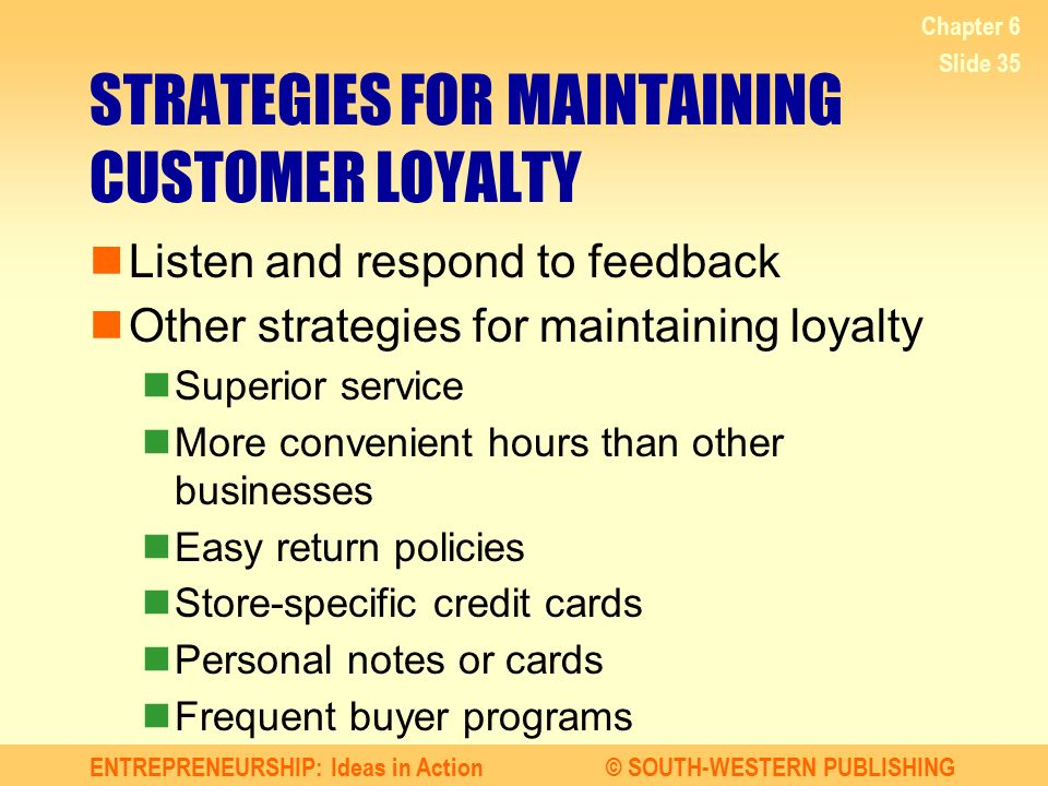 STRATEGIES FOR MAINTAINING CUSTOMER LOYALTY