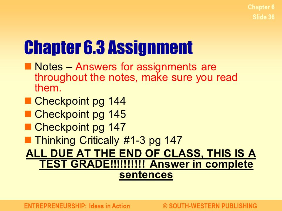 Chapter 6 Chapter 6.3 Assignment. Notes – Answers for assignments are throughout the notes, make sure you read them.
