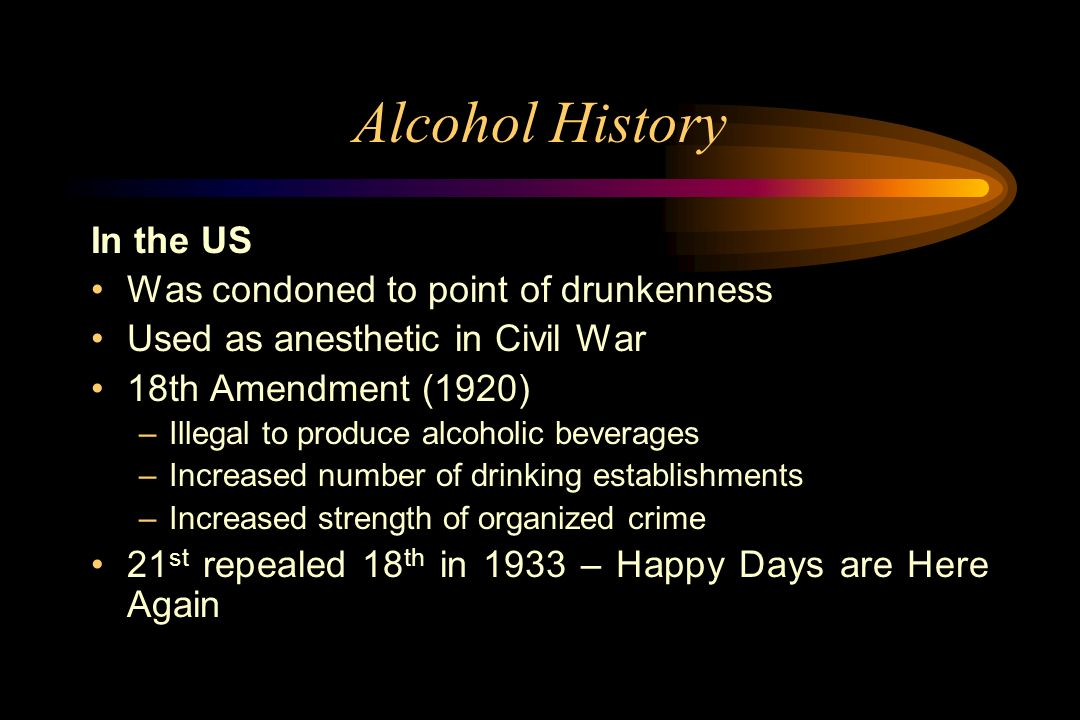 Alcohol+History+In+the+US+Was+condoned+t