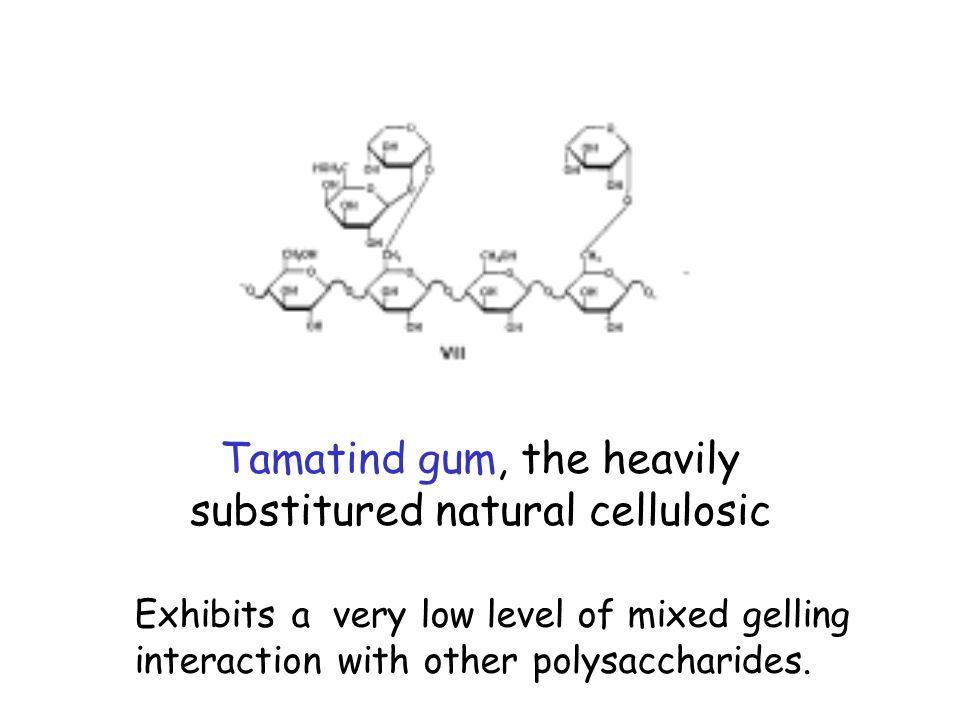 Tamatind gum, the heavily substitured natural cellulosic