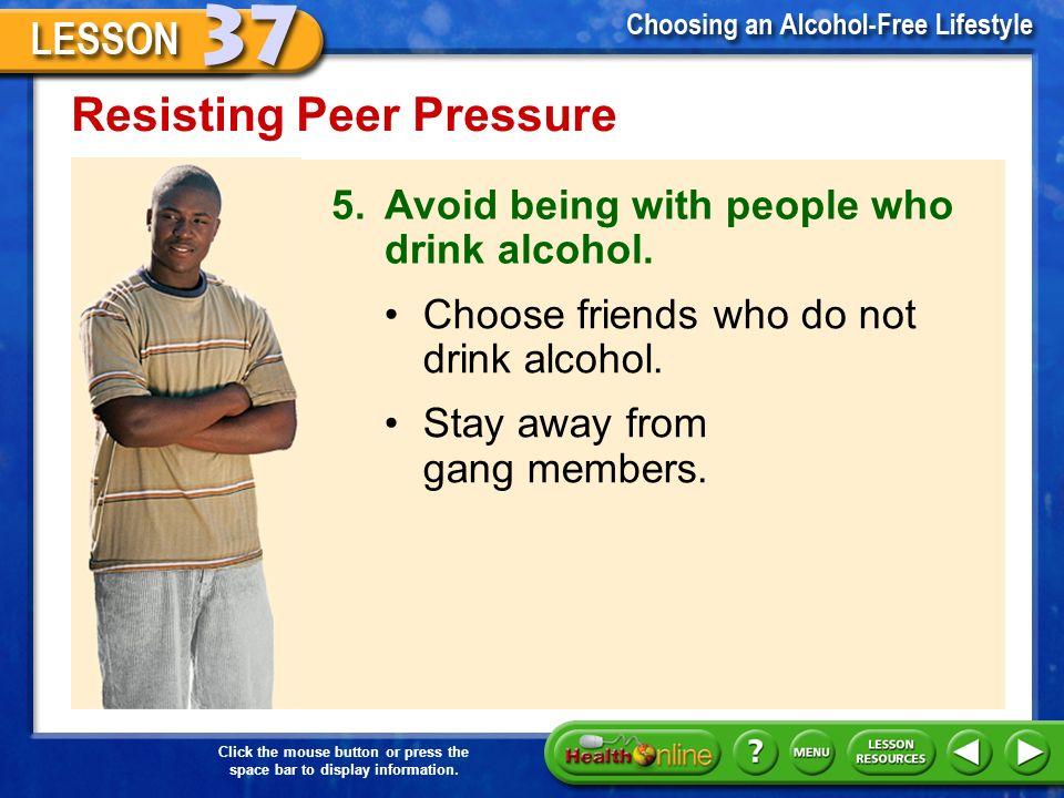 How To Resist Peer Pressure To Drink Alcohol