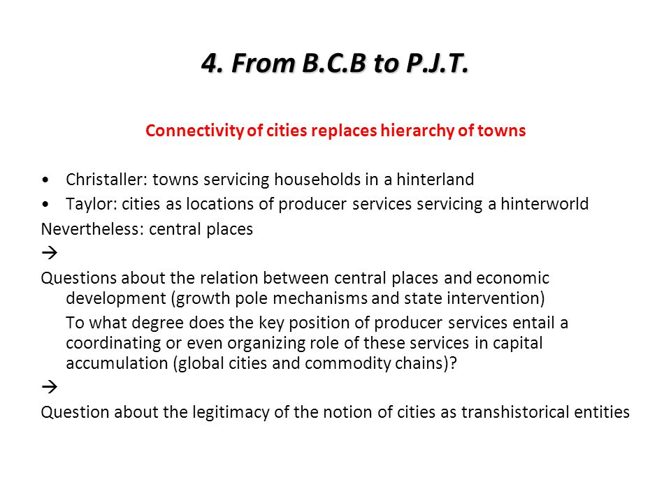 Connectivity of cities replaces hierarchy of towns