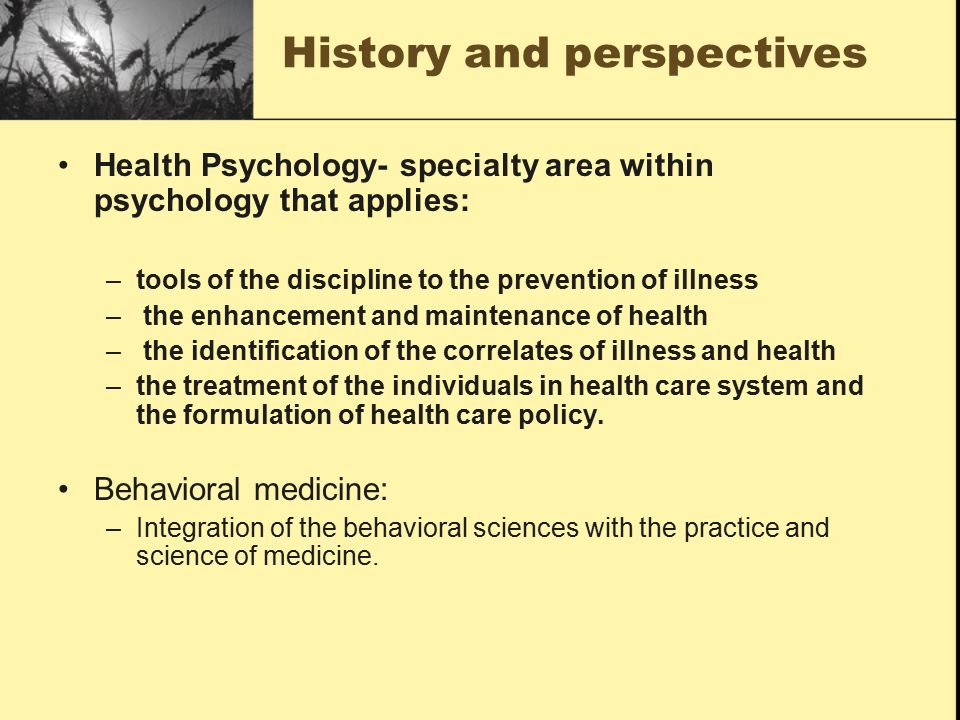 psychology perspectives and specialties Psychologists' participation within integrated primary and specialty medical   self change: social psychological and clinical perspectives (pp.