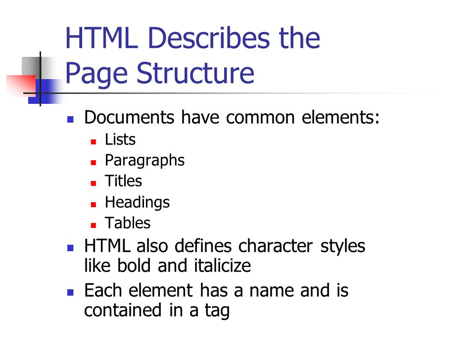 HTML Describes the Page Structure