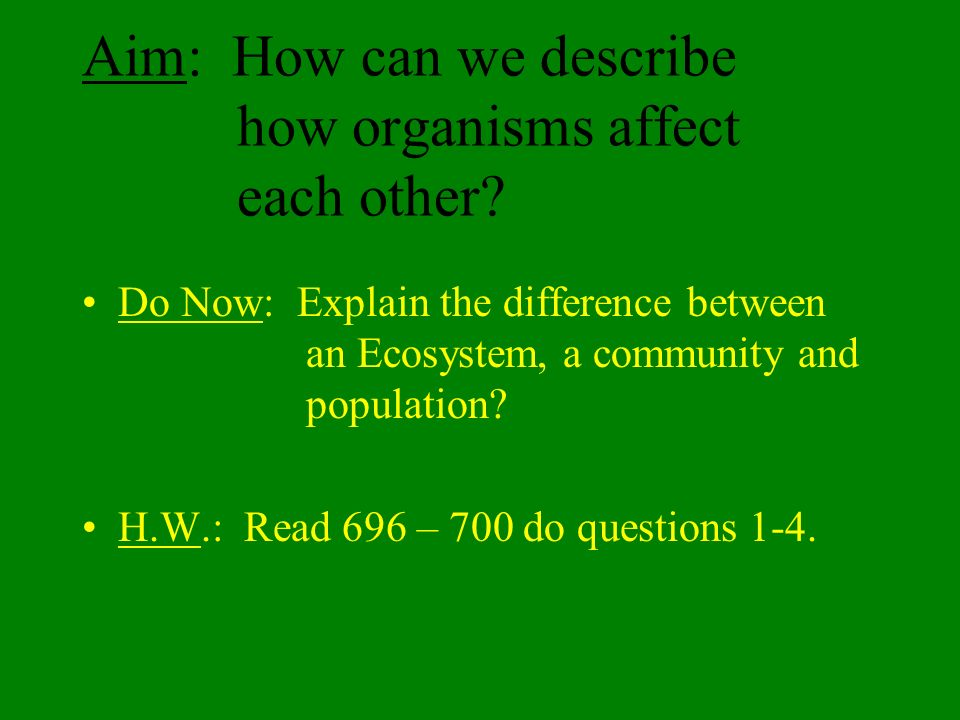 how do communities differ from each Provide an example of each a  how does the way that matter flows through an ecosystem differ from the way that energy  why do communities change over time.