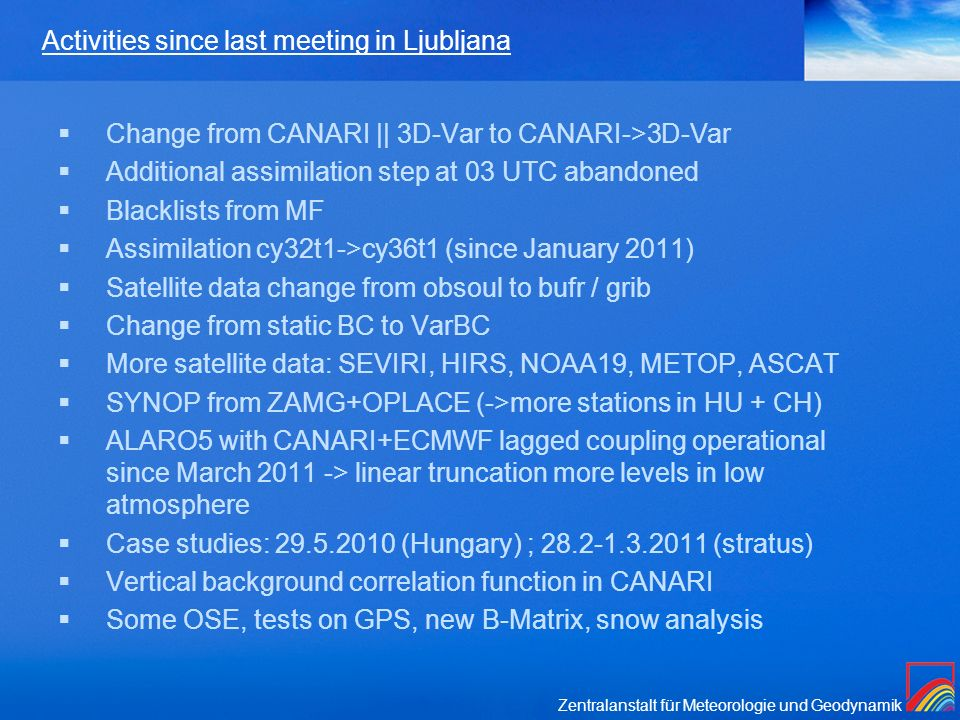 Activities since last meeting in Ljubljana