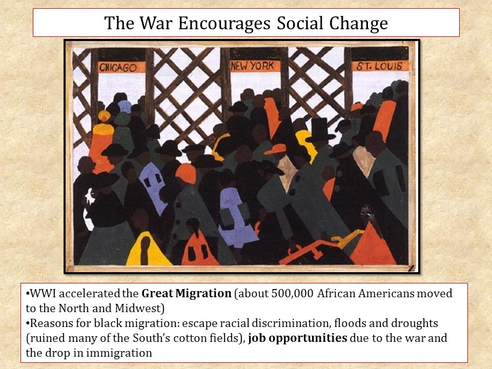 the great migration in america as an effect of the wwi The great migration was a movement of over 6 million african americans from the south to the north that began in 19161 before this movement, african.