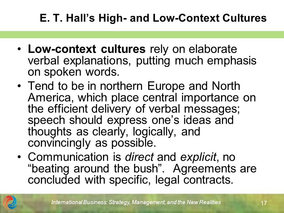 high context communication latin america Edward hall has stated that the context that is surrounding the information is a very important part of communication and therefore the information that is being told should be relevant.