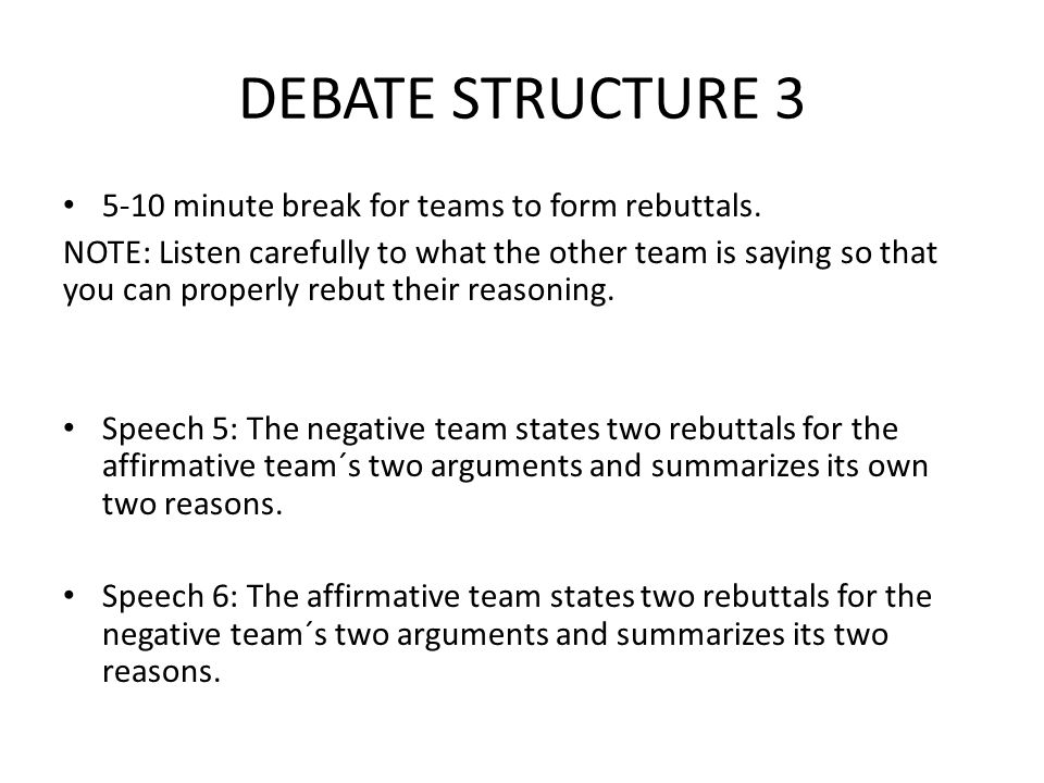 debate speech rebuttals Read the pros and cons of the debate legalizing marijuana debates  that this is a speech for a  not just copy and paste his rebuttals and responses.