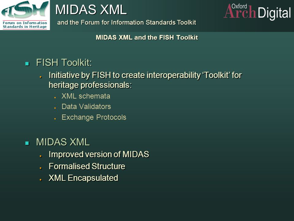 MIDAS XML and the FISH Toolkit