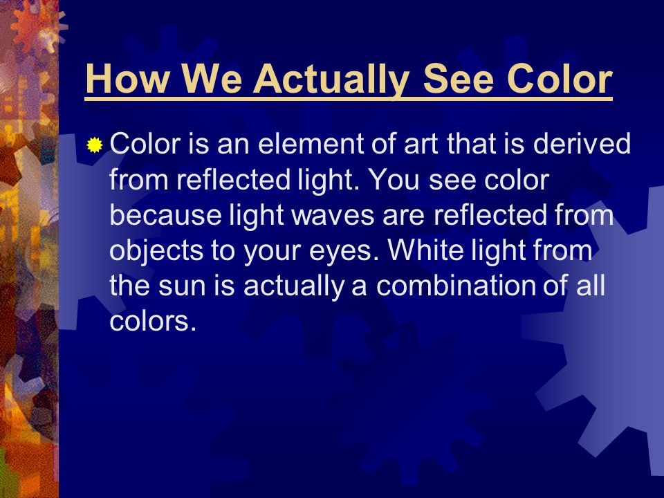 How We Actually See Color