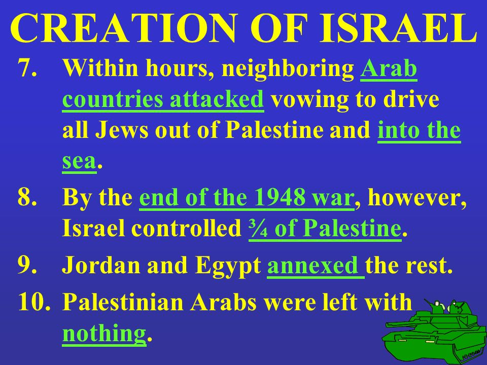 creation of israel The ultimate aim of the zionist mainstream was the creation of a state in  the  holocaust and the creation of israel - similar patterns run through all four phases.