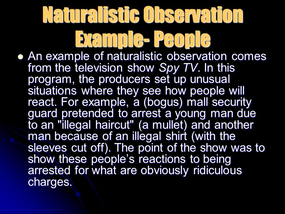 Naturalistic study example