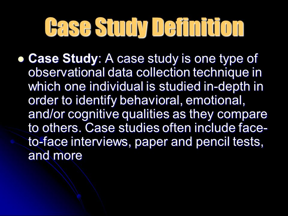 Case study and observation research methods - UK Essays