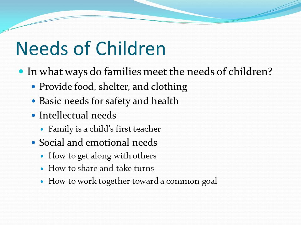 meet the emotional and social needs of infants