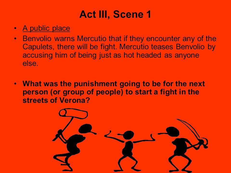 Act III, Scene 1 A public place