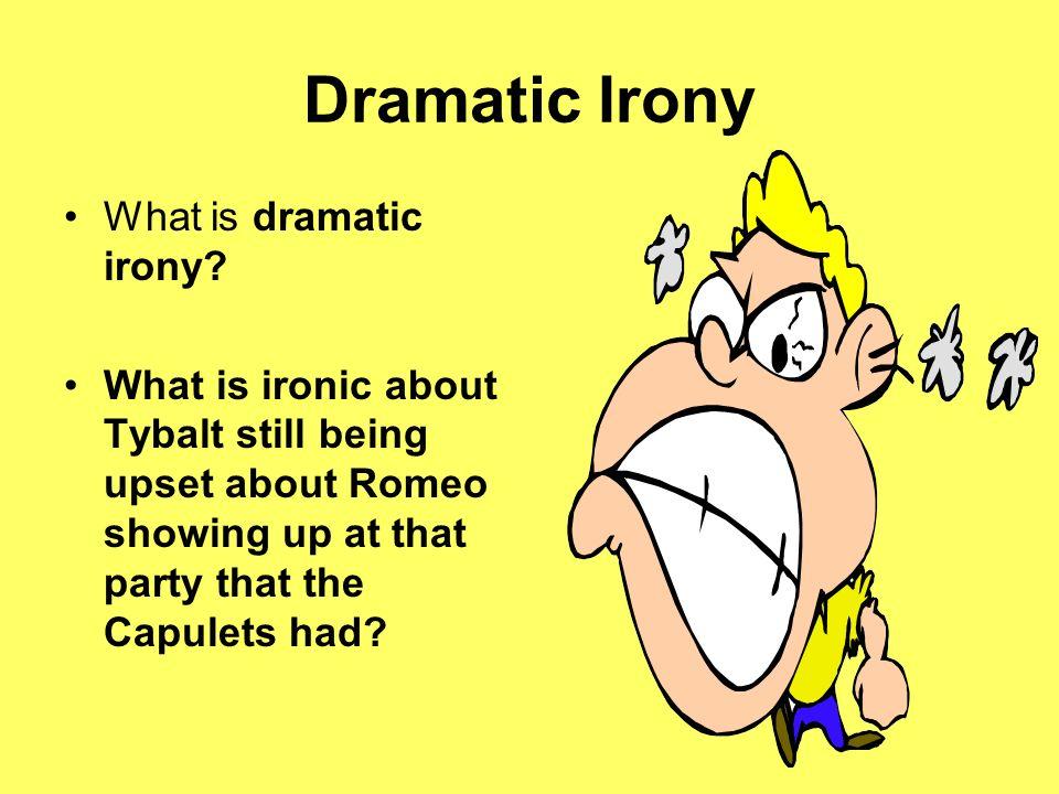 Dramatic Irony What is dramatic irony
