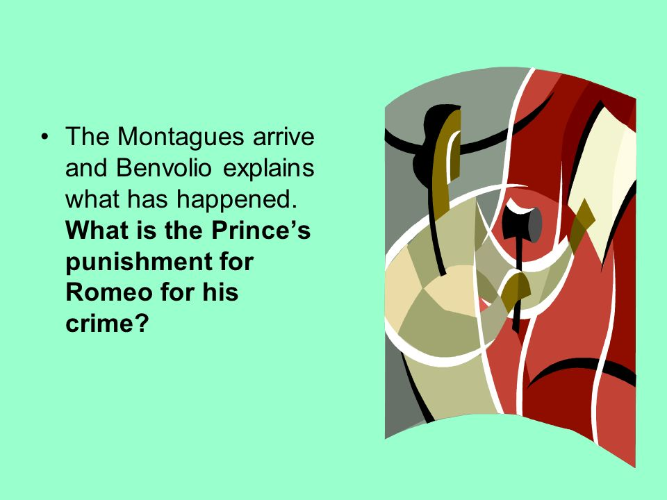 The Montagues arrive and Benvolio explains what has happened