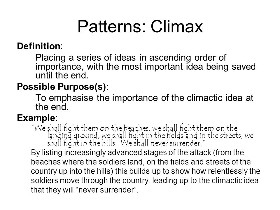 Delightful Patterns: Climax Definition: