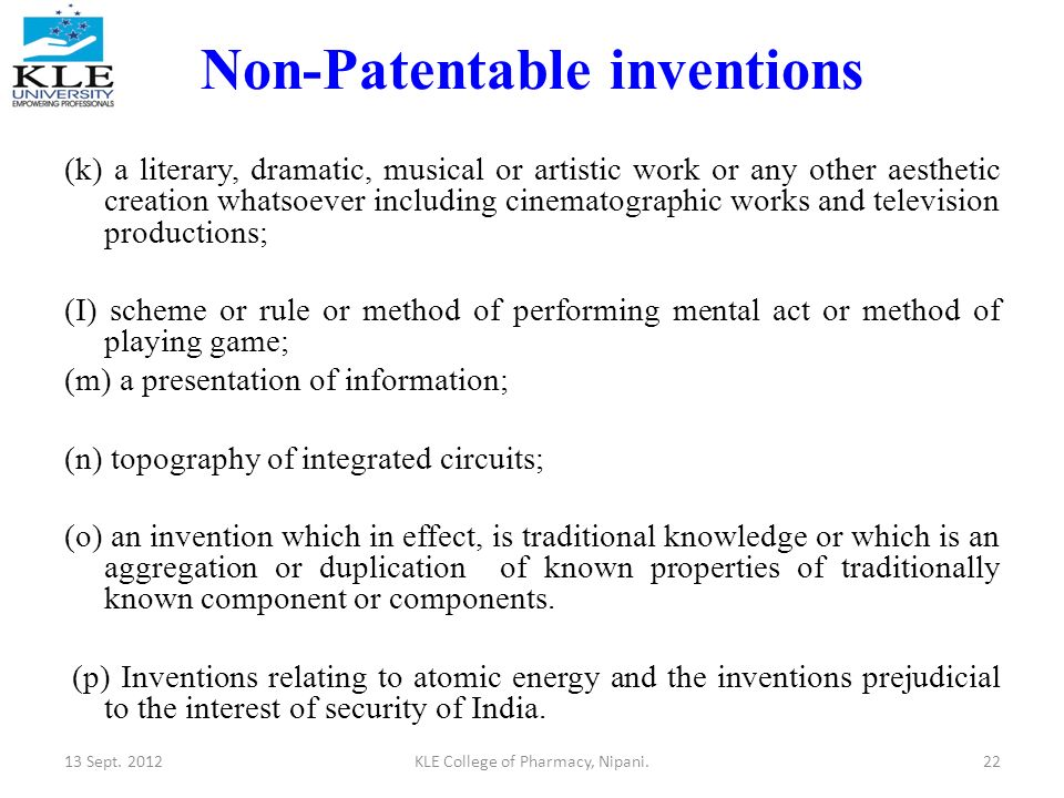 patentable inventions One of the requirements for obtaining a valid patent is for your invention to be novel this novelty requirement can differ between countries in many countries, public disclosure of the invention by any person, including the patent applicant, before filing a patent application destroys novelty and the ability to obtain a valid patent these countries [.