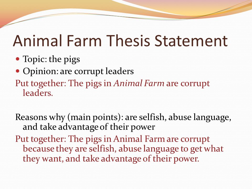 thesis statement for napoleon animal farm