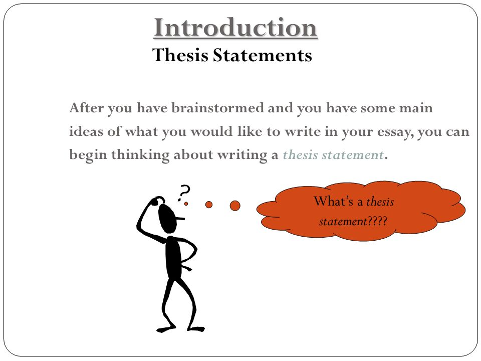 thesis statement before or after introduction Guidelines for writing and submitting the 4th year thesis introduction: presents a peer background = what was known about your project before you started and what.