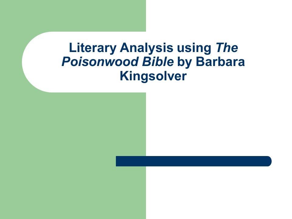 poisonwood bible analysis essay View and download barbara kingsolver essays examples also discover topics, titles, outlines, thesis statements, and conclusions for your barbara kingsolver essay.