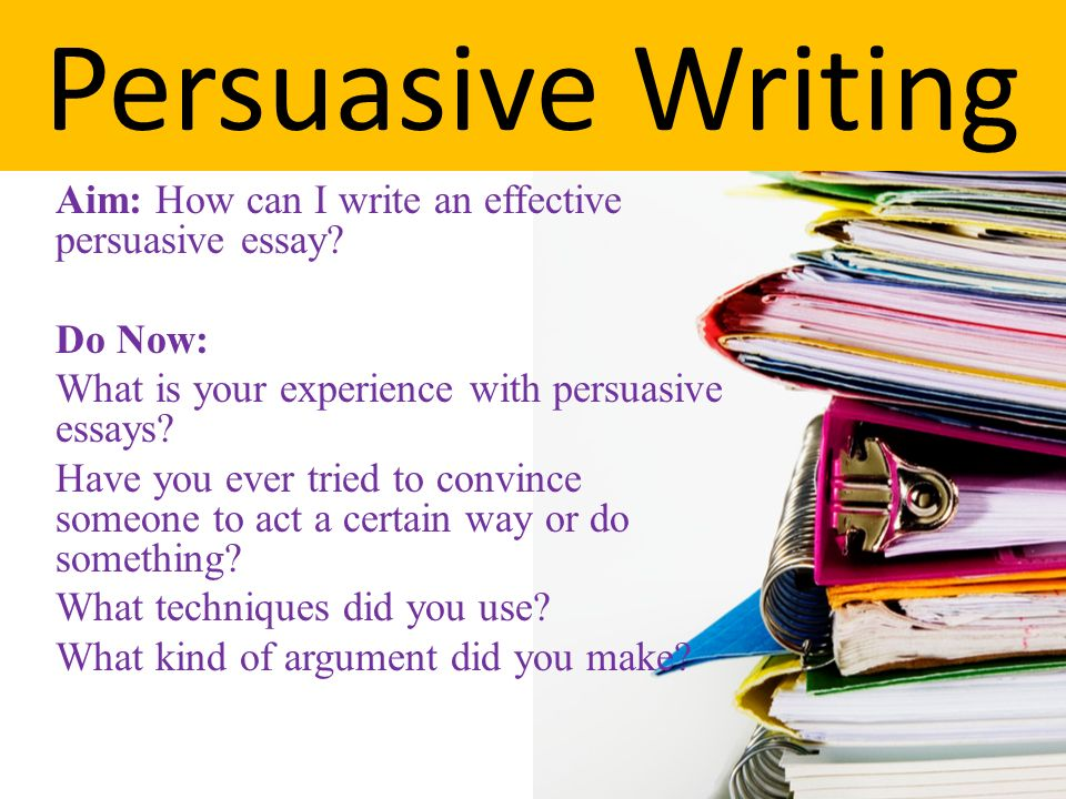 effective persuasion essay Persuasive essays try to prove a claim, or argue for a point of view as a college writing instructor for 20 years, and a public educator for 10 years previous to that, i've read many excellent persuasive essay samples.