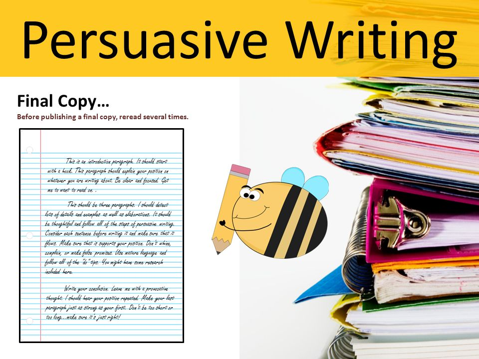 """steps of writing an effective persuasive essay Reference: adapted from waterford uhs's """"writing the persuasive essay"""",  waterford union high school writing a  keep in mind the above steps as you  do this what you must do to produce an effective argument • know your topic."""