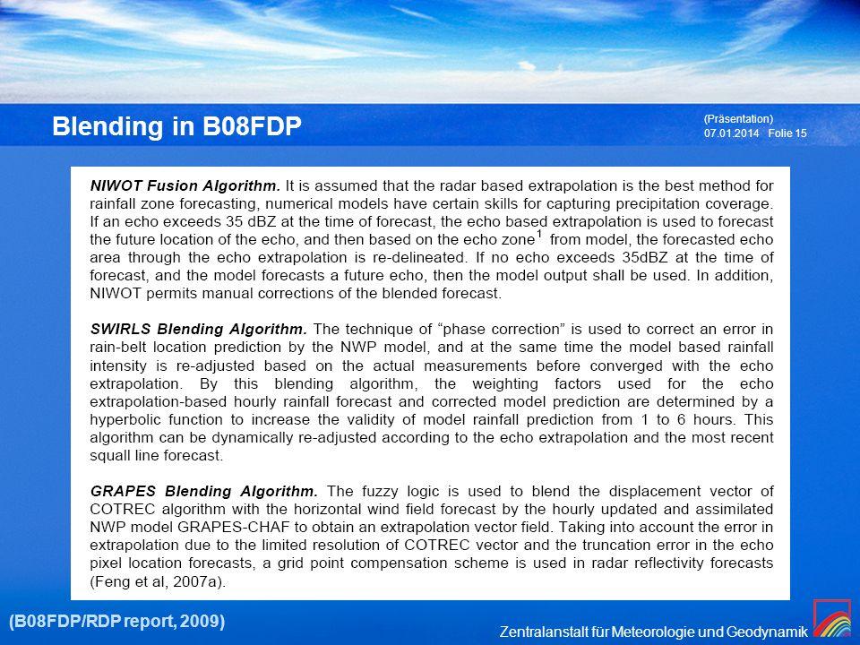 Blending in B08FDP (Präsentation) 27.03.2017 (B08FDP/RDP report, 2009)