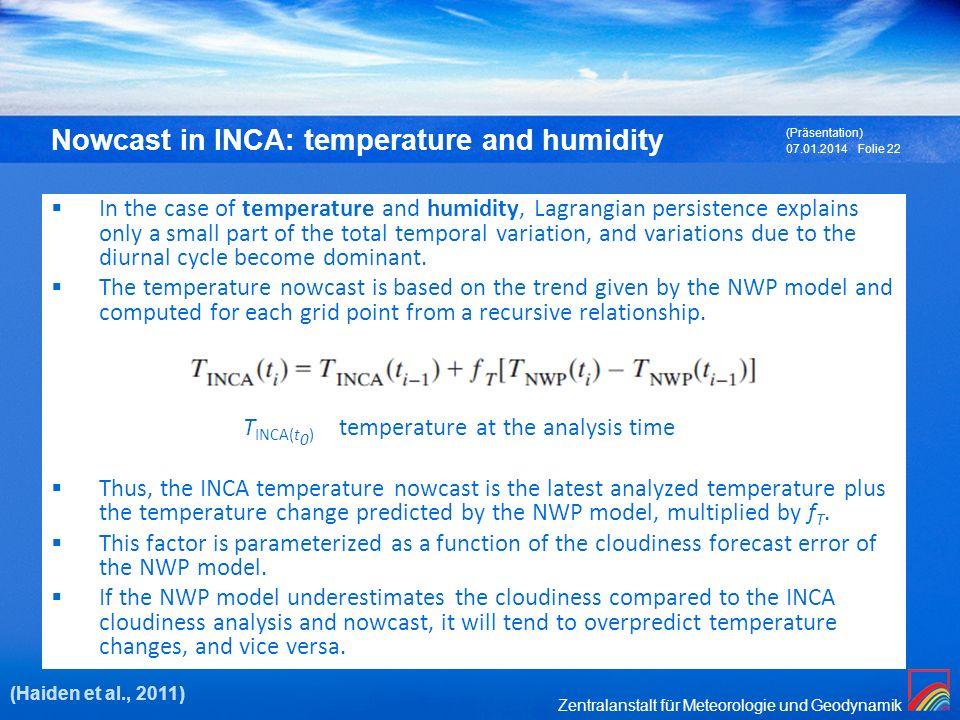 Nowcast in INCA: temperature and humidity