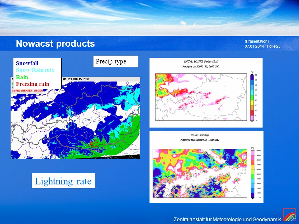 Lightning rate Nowacst products Precip type Snowfall Snow/Rain mix