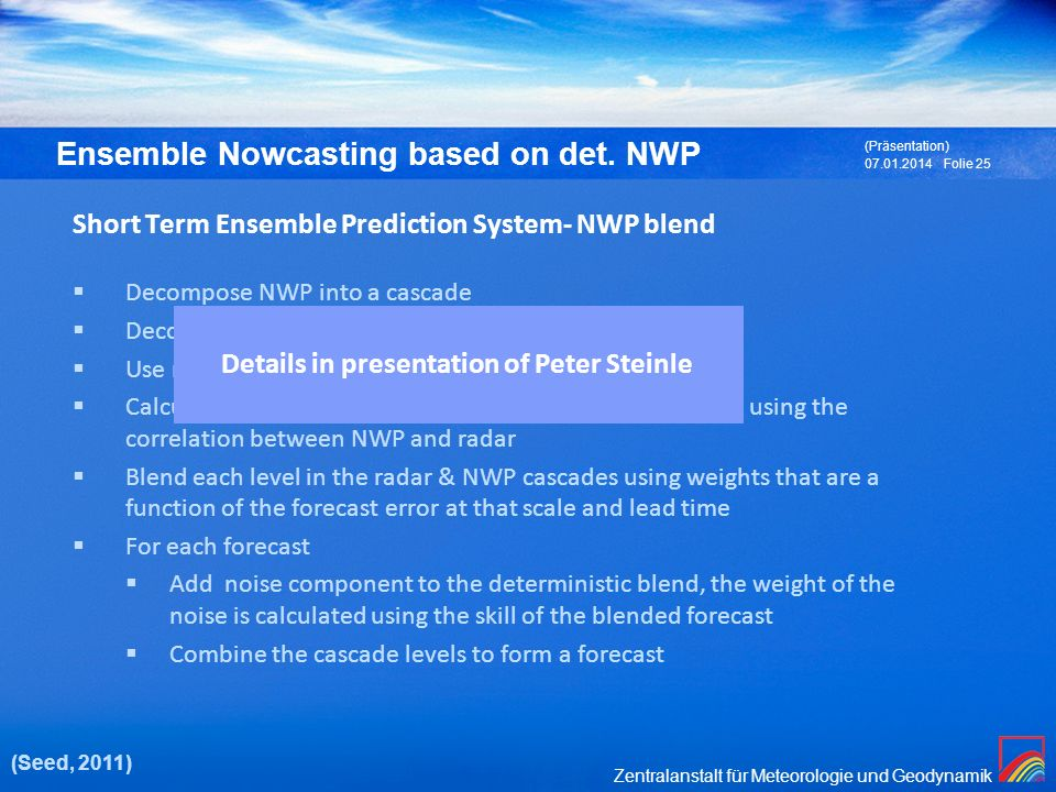 Short Term Ensemble Prediction System- NWP blend
