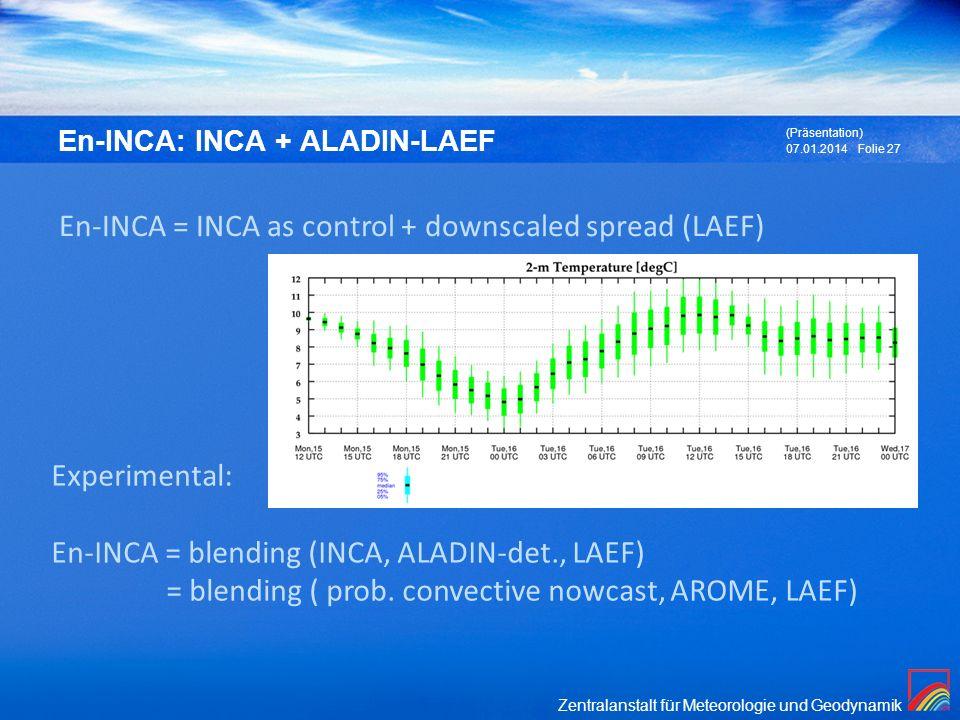 En-INCA: INCA + ALADIN-LAEF
