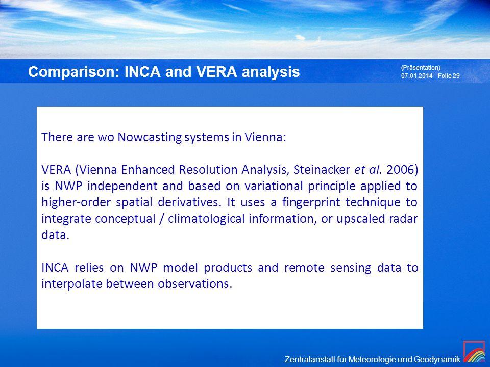 Comparison: INCA and VERA analysis