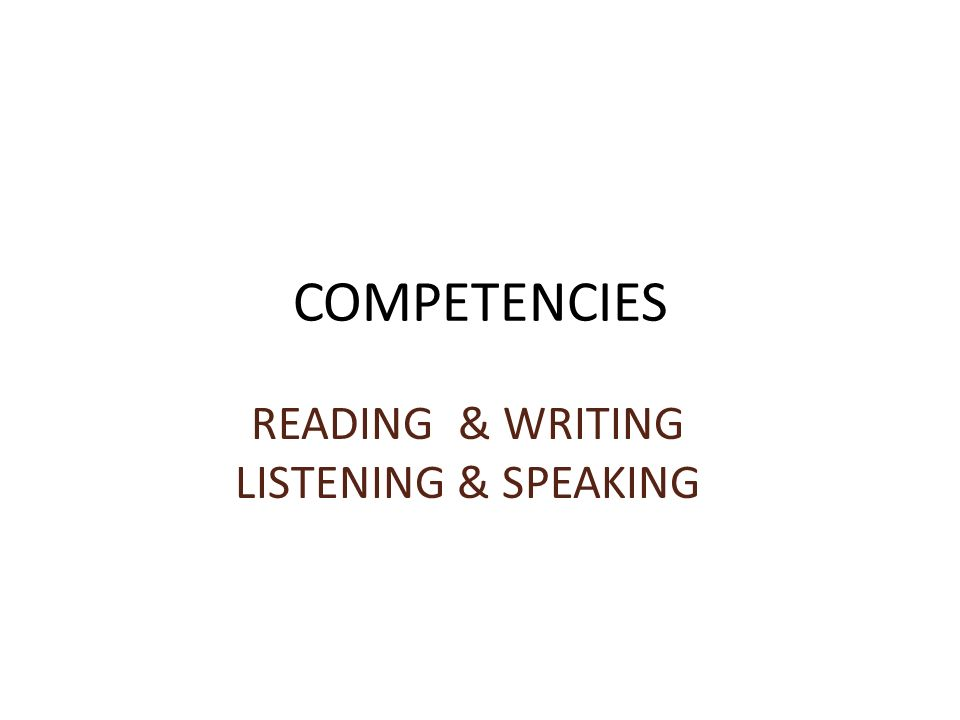 READING & WRITING LISTENING & SPEAKING