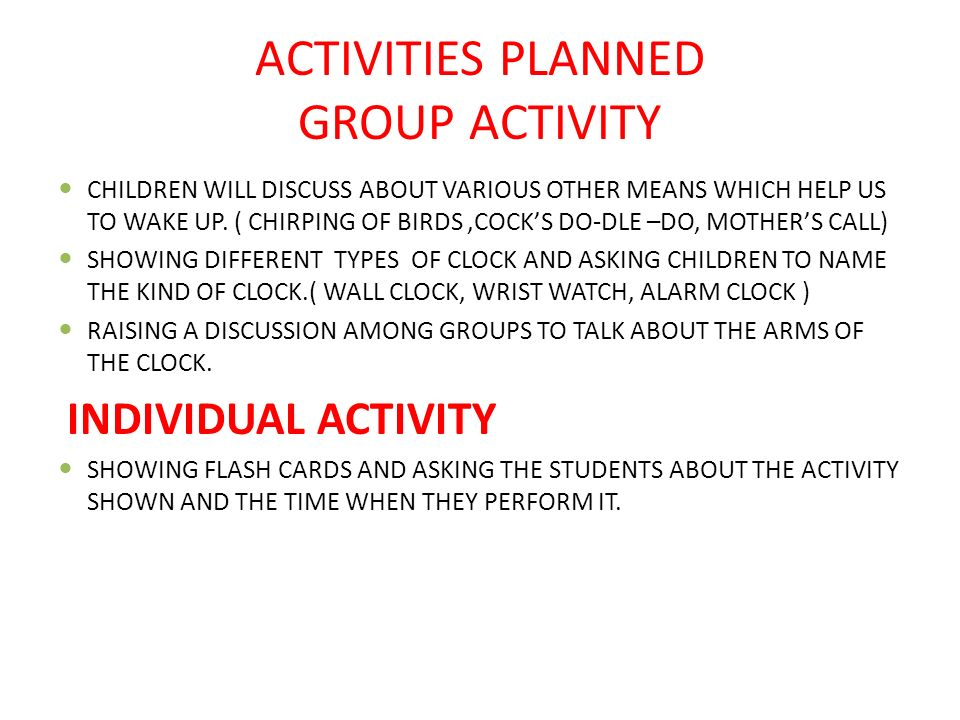 ACTIVITIES PLANNED GROUP ACTIVITY