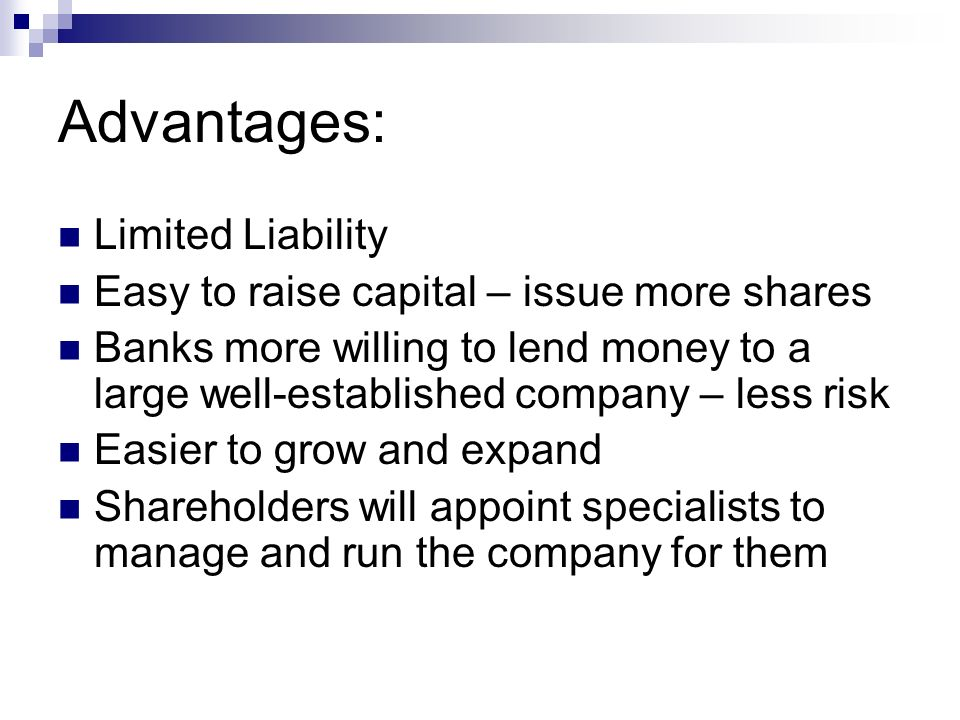 advantages and disadvantages of limited liability This checklist outlines the main characteristics, advantages and disadvantages of the various forms of joint ventures under canadian law, including: a corporation with.