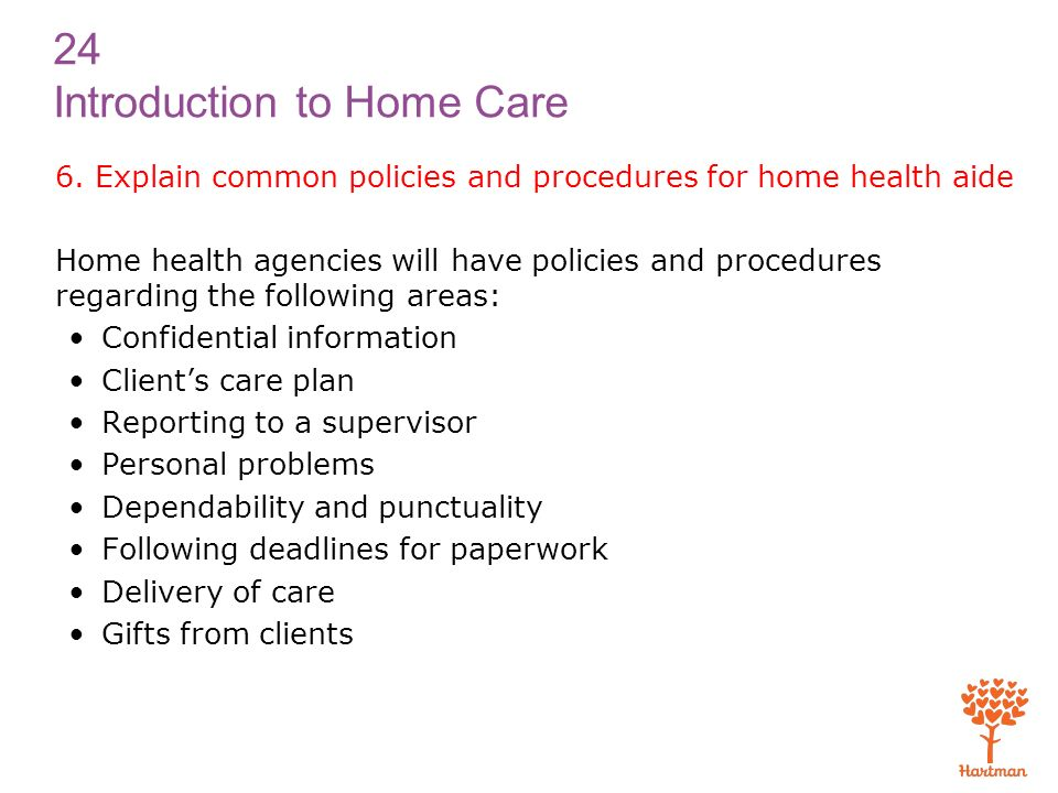1 Explain The Purpose Of And Need For Home Health Care