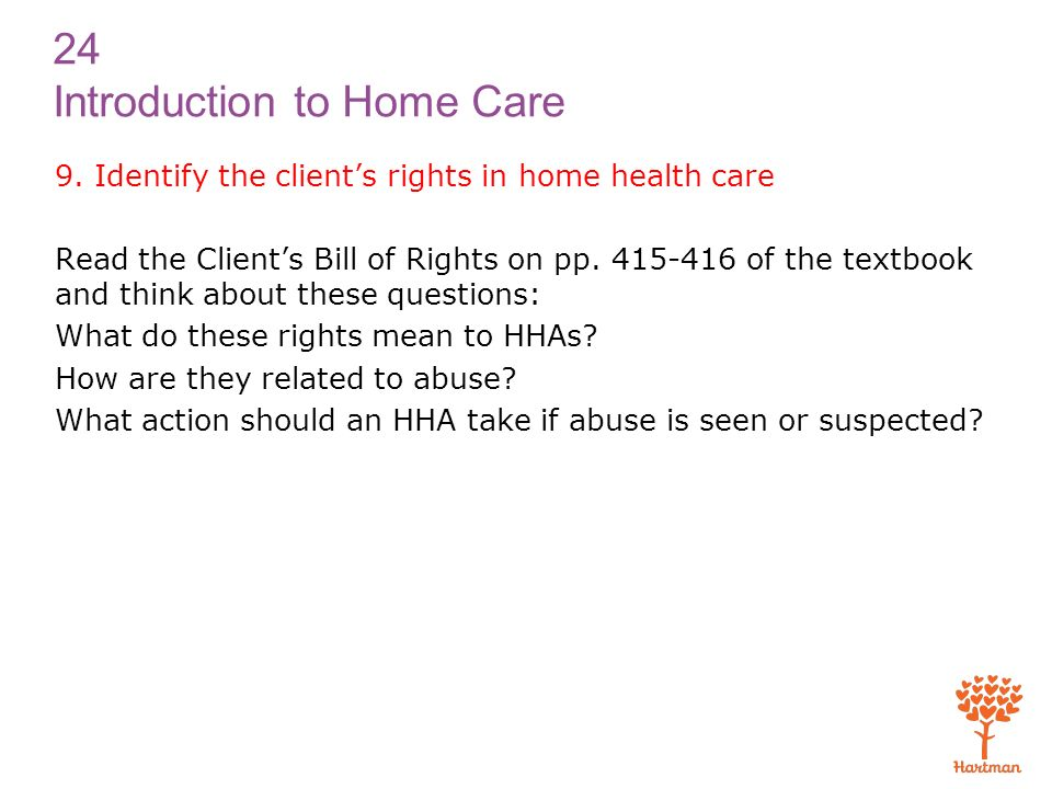 1 explain the purpose of and need for home health care for How to bill a client