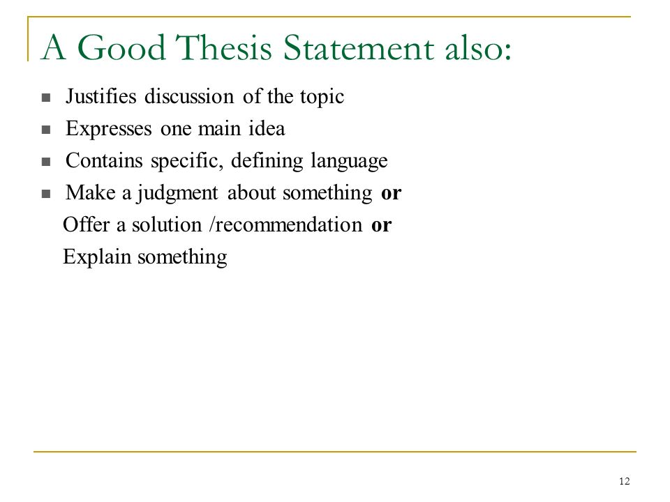 best written thesis statement Writing a thesis statement a thesis statement should be written as a declarative sentence that is, it is not written as a question.