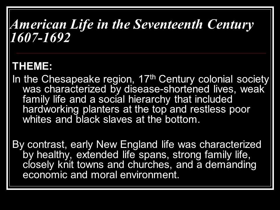 Colonial South and the Chesapeake